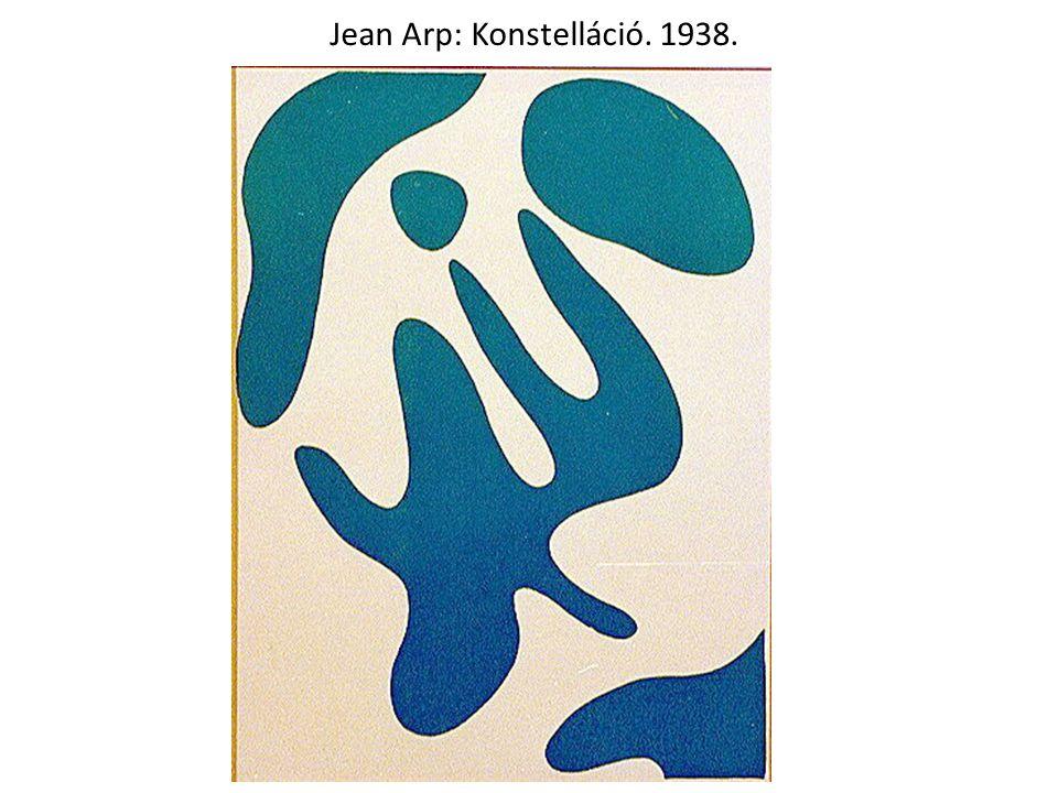 Jean Arp: Konstelláció. 1938.