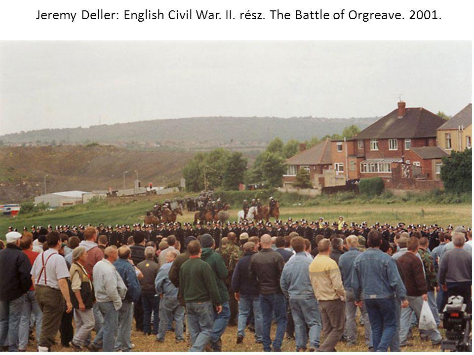 Jeremy Deller: English Civil War. II. rész. The Battle of Orgreave. 2001.