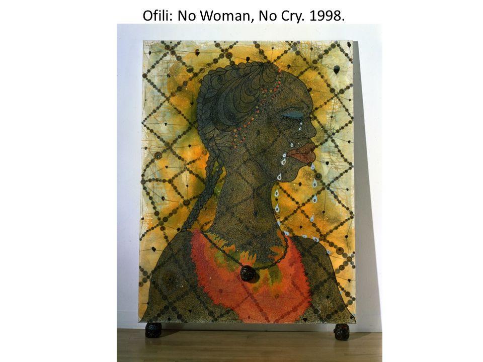 Ofili: No Woman, No Cry. 1998.