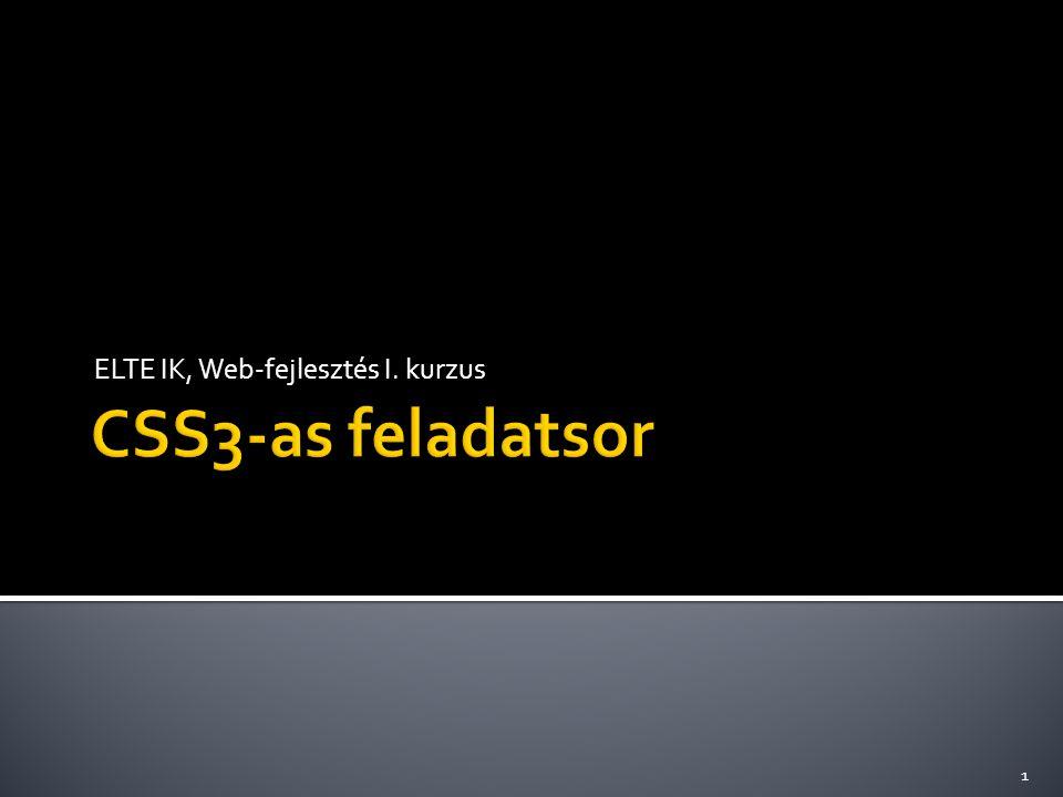  Stíluslap olyan képernyőre, ami színes   @import url(color.css) screen and (color);  Stíluslap megadás, ha a méret legalább 500px   @media (min-width:500px) { … }  Ugyanez 600-900px között:  @media screen and (min-width: 600px) and (max-width: 900px) {…} http://www.w3.org/TR/css3-mediaqueries/