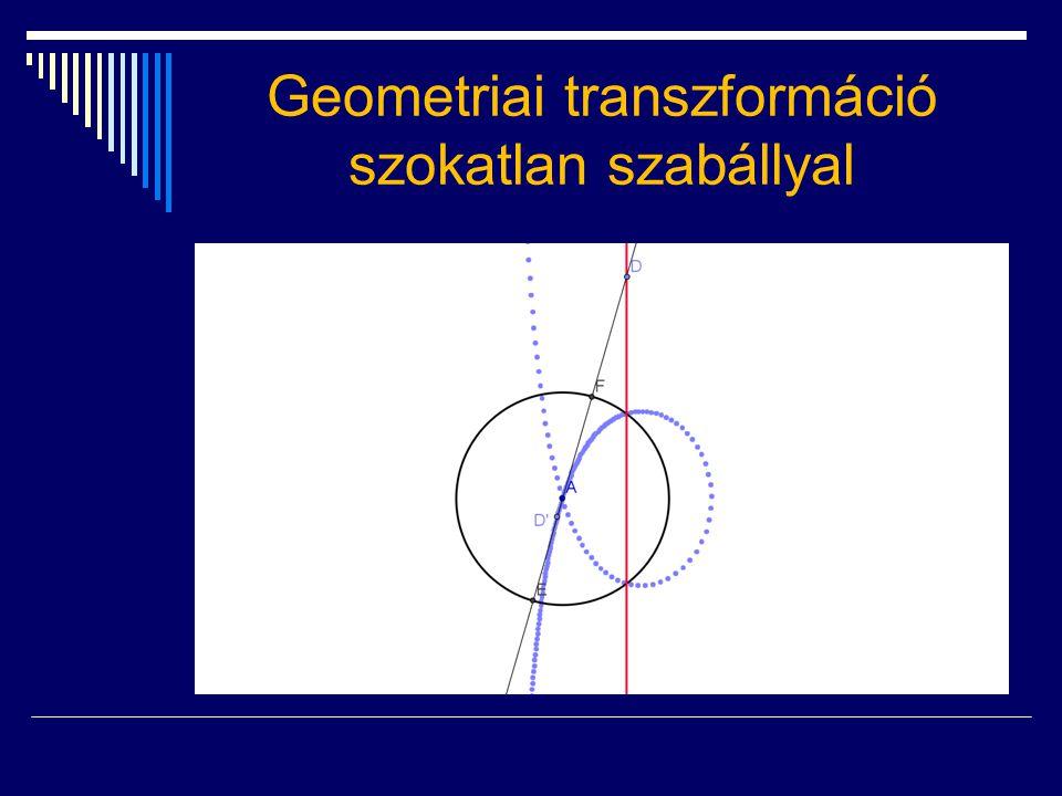 Geometriai transzformáció szokatlan szabállyal