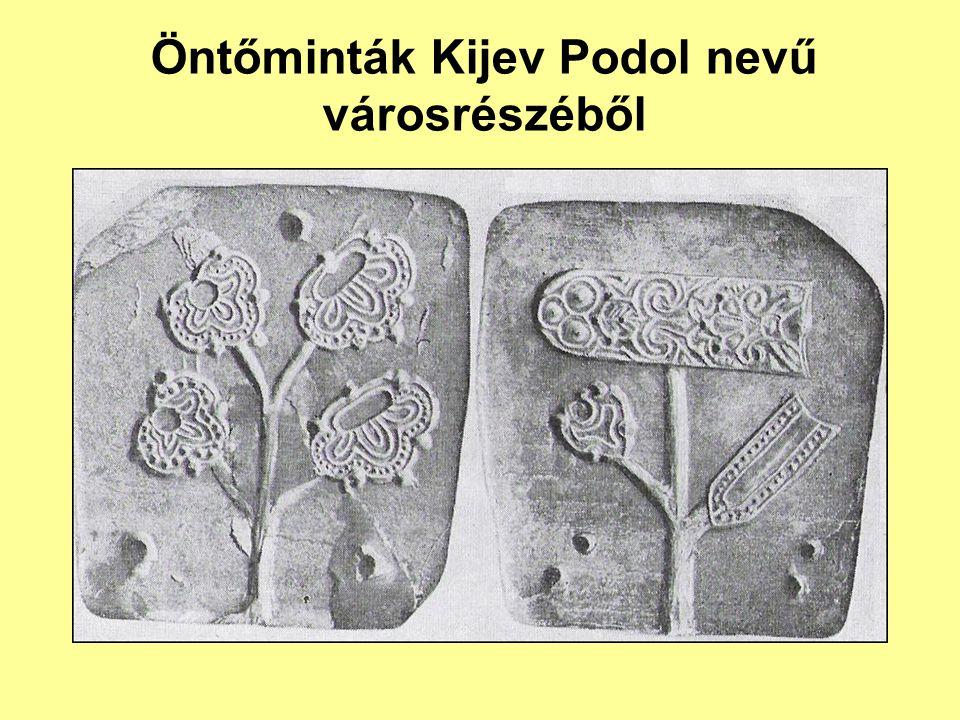 Öntőminták Kijev Podol nevű városrészéből