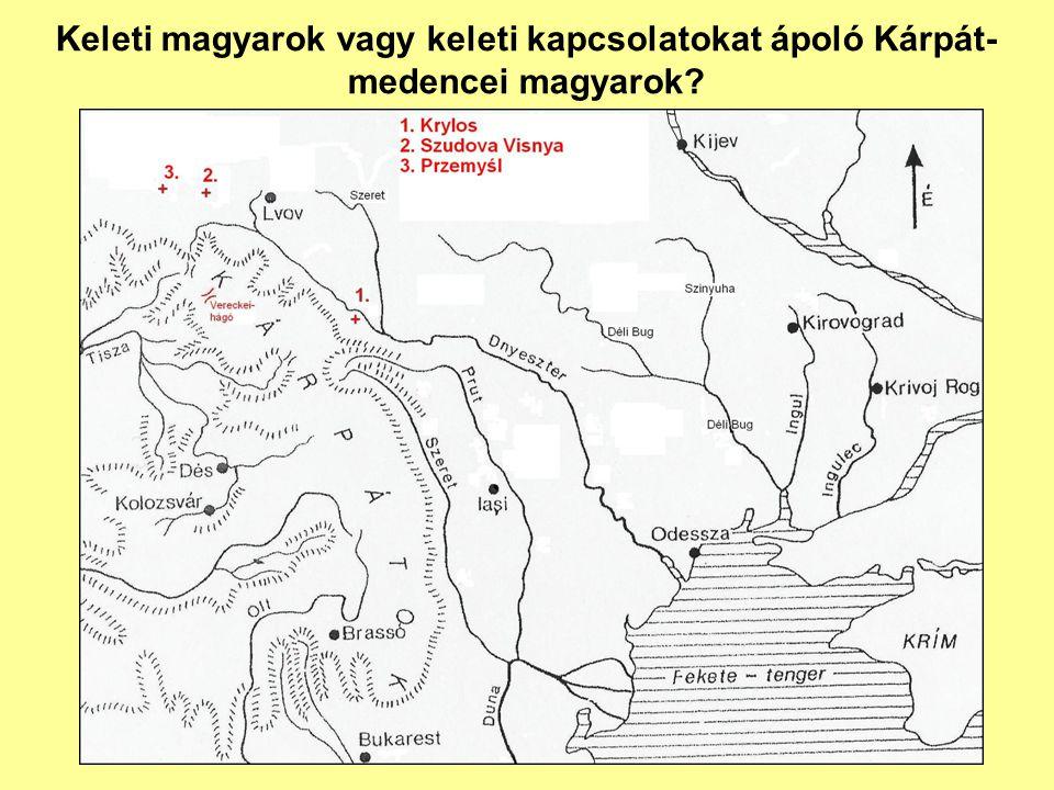 Keleti magyarok vagy keleti kapcsolatokat ápoló Kárpát- medencei magyarok?