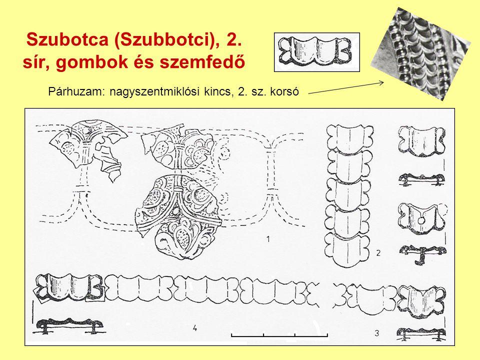 Szubotca (Szubbotci), 2. sír, gombok és szemfedő Párhuzam: nagyszentmiklósi kincs, 2. sz. korsó