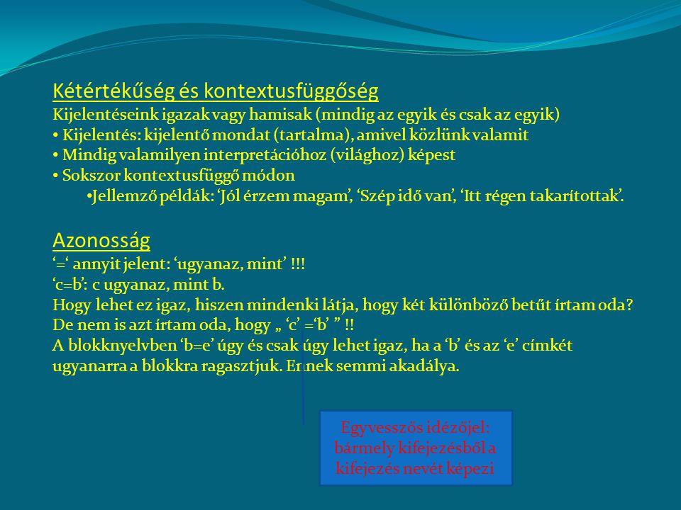 Fordítás másféle nyelvről FOL-ra (= formalizálás) 1.