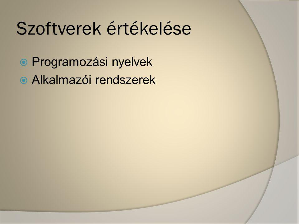  Programozási nyelvek  Alkalmazói rendszerek