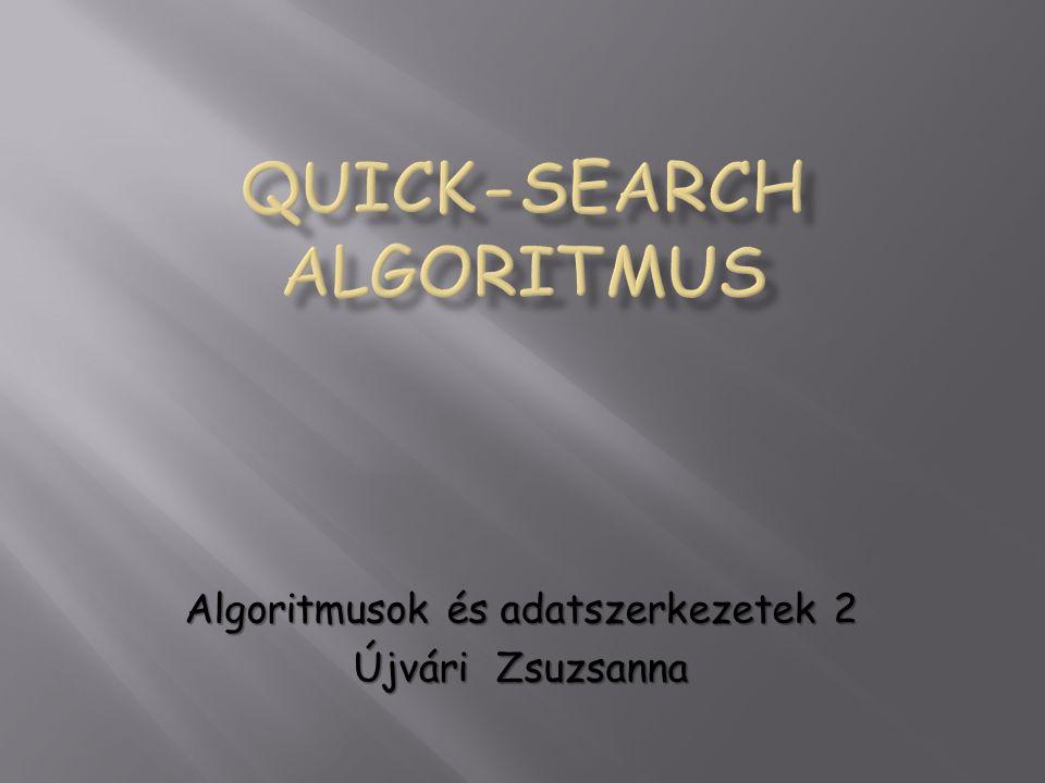 Bevezető Az algoritmus esetén a mintát és szöveget balról jobbra hasonlítjuk össze.