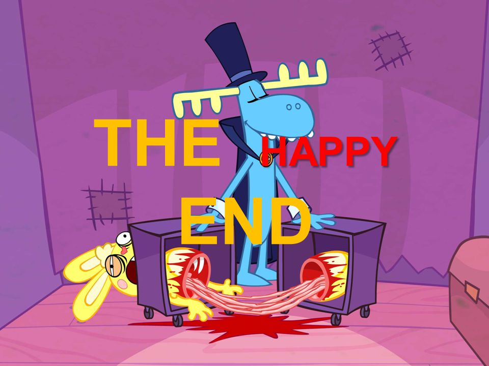 HAPPY THE HAPPY END