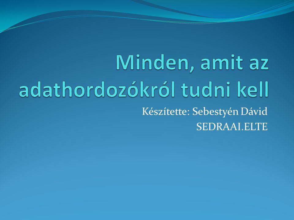 Készítette: Sebestyén Dávid SEDRAAI.ELTE