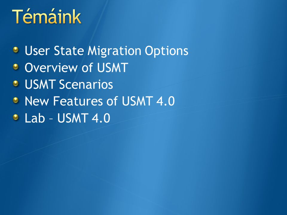 Windows Easy Transfer egyszerű,manuális lehetőség a felhasználók adatainak áthelyezésére két számítógép közt Adatokat mozgathatunk közvetlenül, vagy hálózaton keresztül User State Migration Tool Automatizált migrációs eszköz, a felhasználók adatainak másik gépre mozgatásához Pontosabban testre szabhatjuk a migrálandó adattípusokat Online és offline migrációs lehetőség