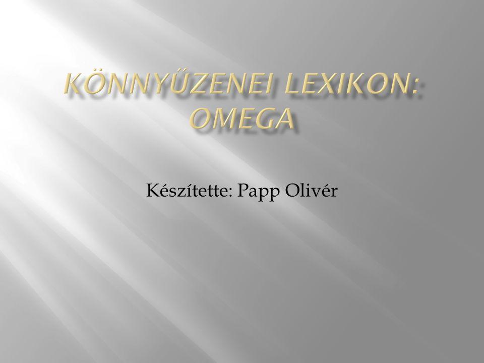 Készítette: Papp Olivér