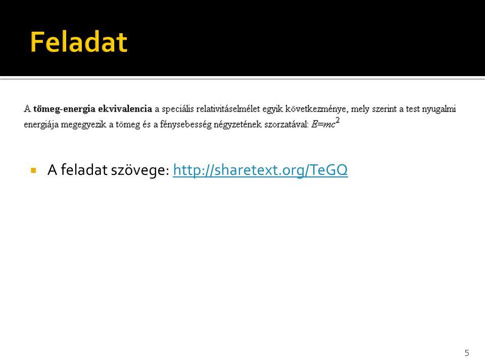  A feladat szövege: http://sharetext.org/TeGQhttp://sharetext.org/TeGQ 5