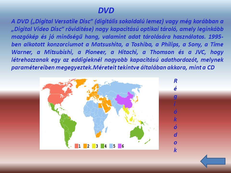 BLU-RAY A Blu-ray Disc, röviden BD egy nagy tárolókapacitású digitális optikai tárolóeszköz-formátum.