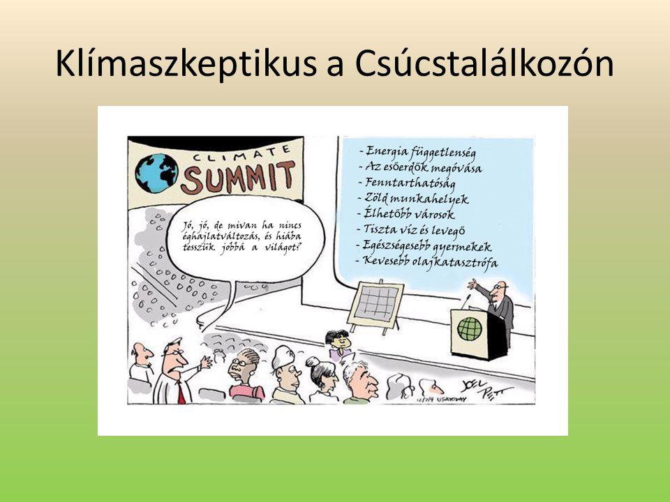 Klímaszkeptikus a Csúcstalálkozón