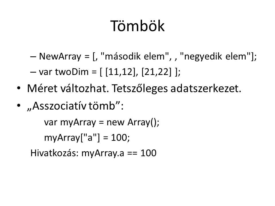 Tömbök – NewArray = [,