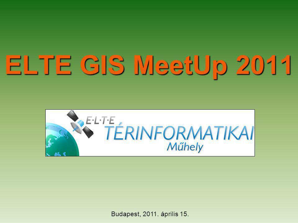 Gyakorlati tudnivalók Célkitűzések: a szakma és a jövőbeli szakemberek közötti informális párbeszéd; egy új MSc-szakirány kialakításának részeként a piaci igények jobb megismerése; jelenlegi oktatóink és hallgatóink GIS-vonatkozású tevékenységeinek bemutatása; az ELTE Térinformatikai Műhely lehetőségeinek felvillantása.