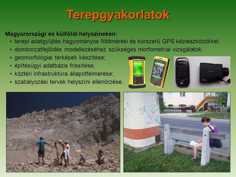Magyarországi és külföldi helyszíneken: terepi adatgyűjtés hagyományos földmérési és korszerű GPS kézieszközökkel; domborzatfejlődés modellezéséhez szükséges morfometriai vizsgálatok; geomorfológiai térképek készítése; építésügyi adatbázis frissítése; köztéri infrastruktúra állapotfelmérése; szabályozási tervek helyszíni ellenőrzése.