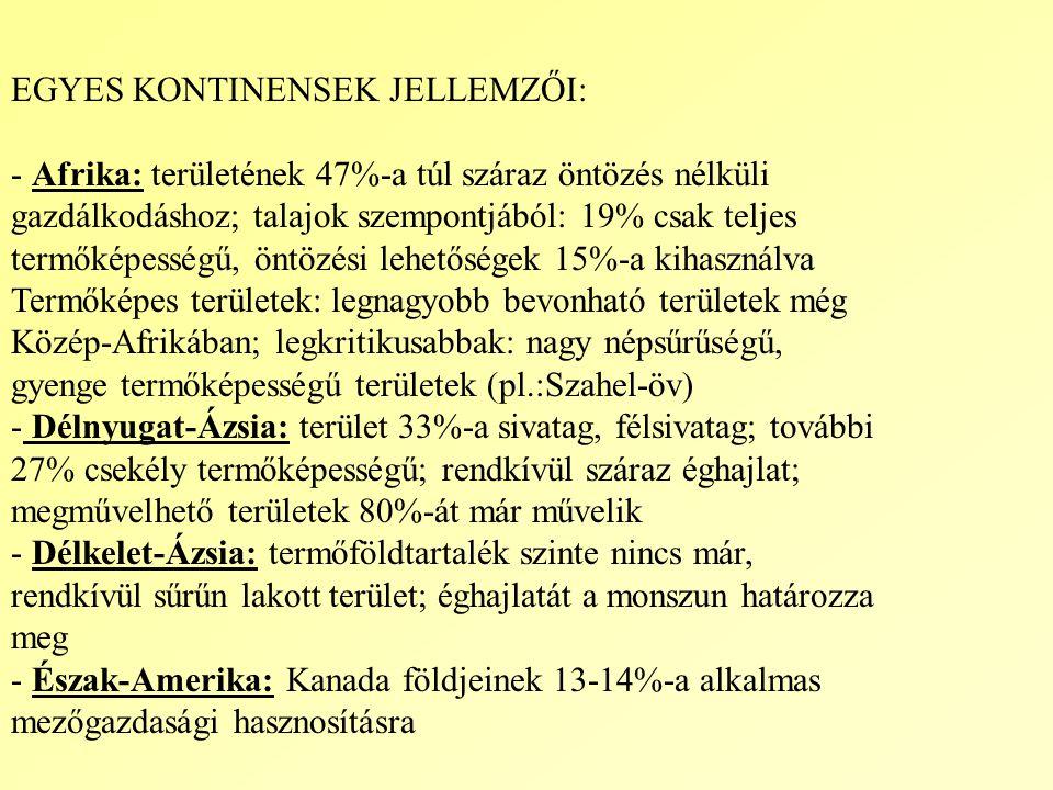 Ültetvényes gazdálkodás jellemzése III.