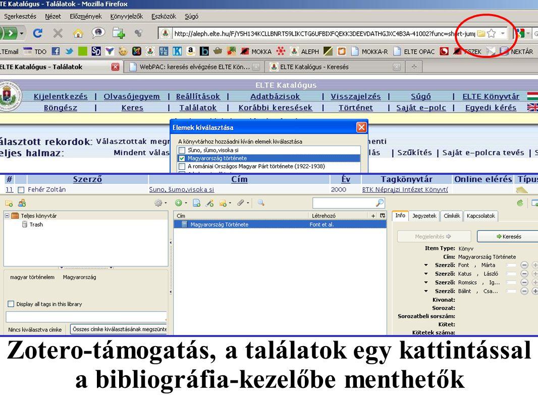 Zotero-támogatás, a találatok egy kattintással a bibliográfia-kezelőbe menthetők