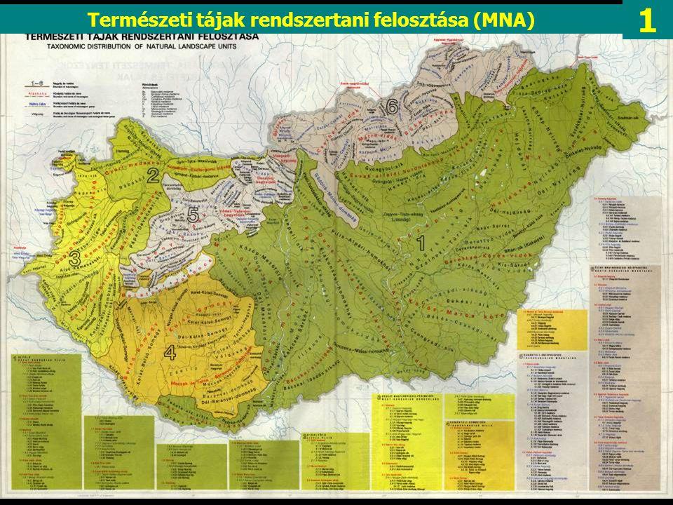 1 Természeti tájak rendszertani felosztása (MNA)