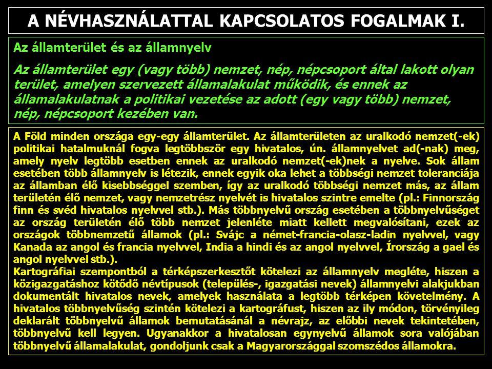 A NÉVHASZNÁLATTAL KAPCSOLATOS FOGALMAK II.