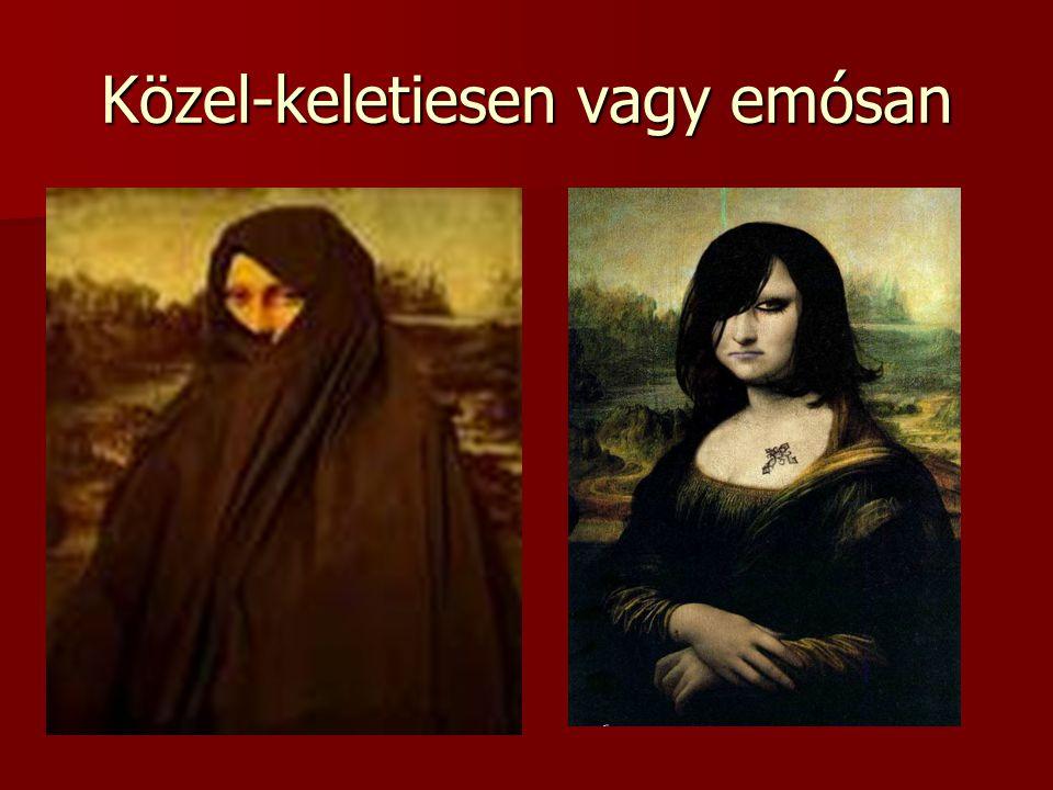 Közel-keletiesen vagy emósan