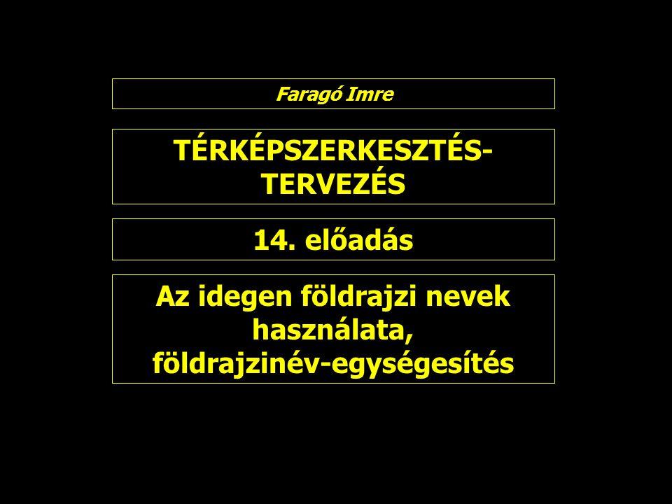 TÉRKÉPSZERKESZTÉS- TERVEZÉS 14.