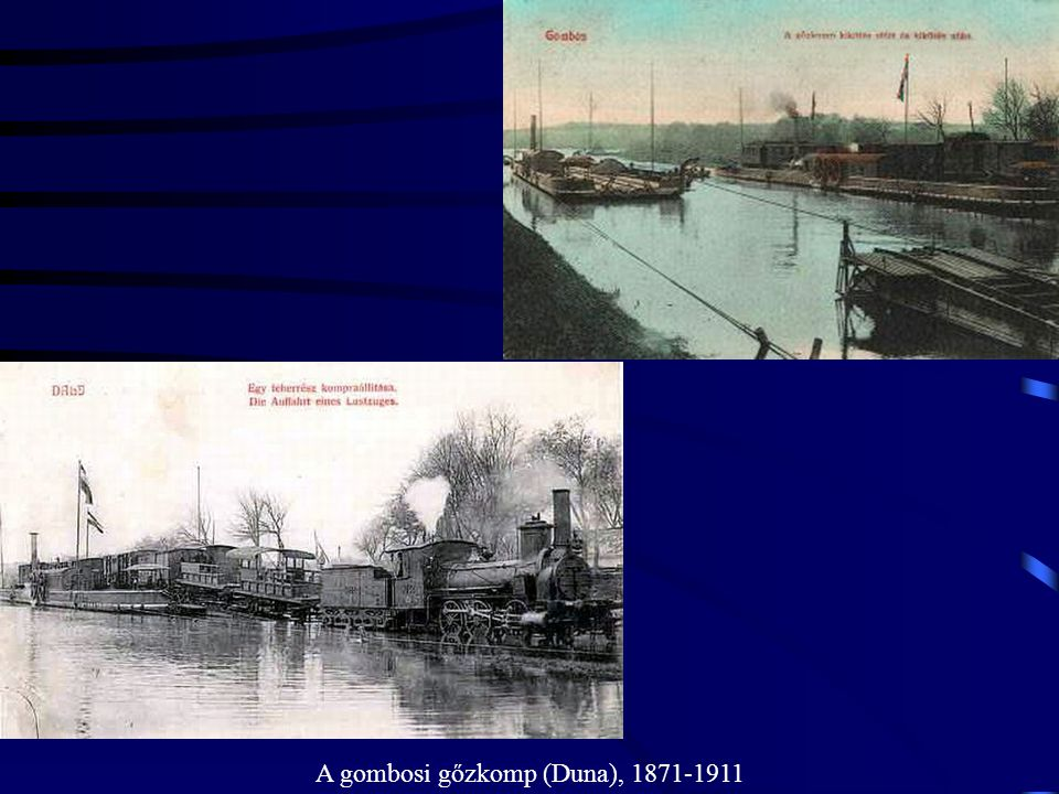 A gombosi gőzkomp (Duna), 1871-1911