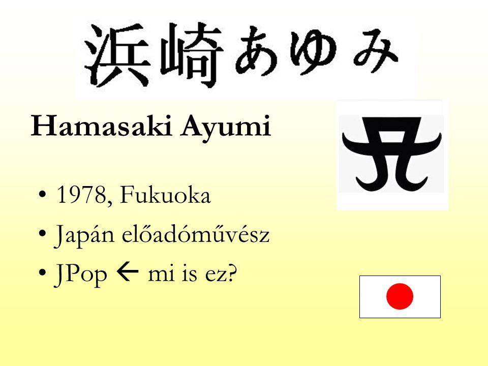 1978, Fukuoka Japán előadóművész JPop  mi is ez?