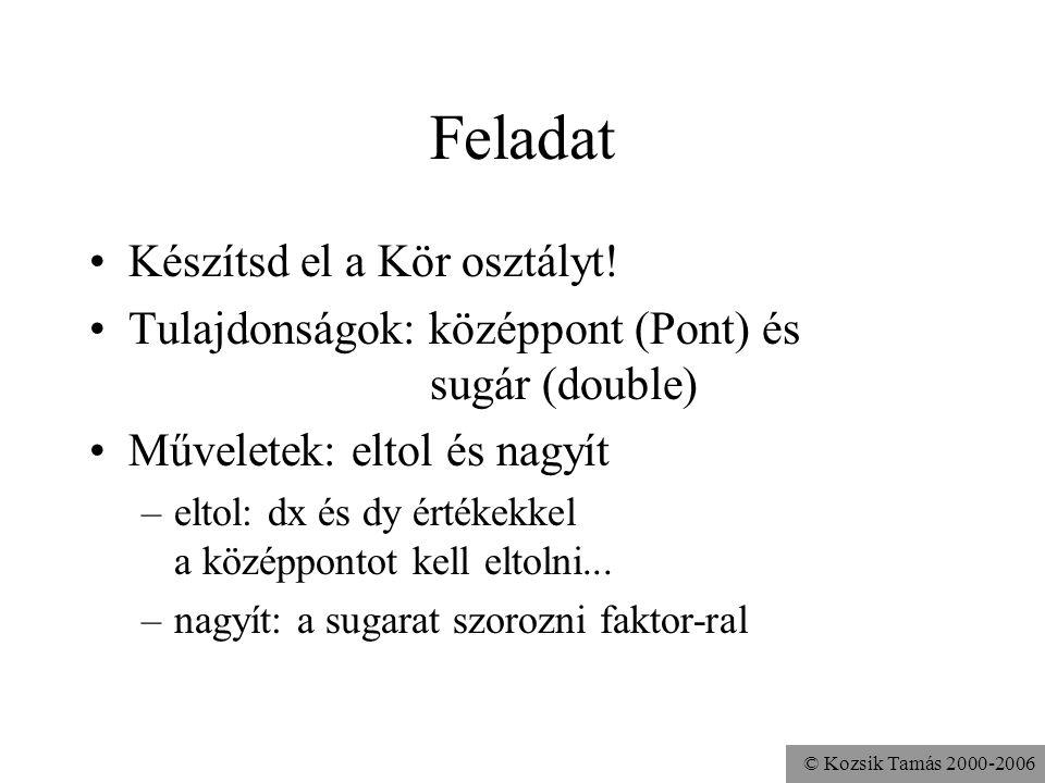 """© Kozsik Tamás 2000-2006 A visszatérési érték megadása A fordító ellenőrzi, hogy """"függvény"""" esetén mindenféleképp lesz visszatérési érték, azaz a vezé"""
