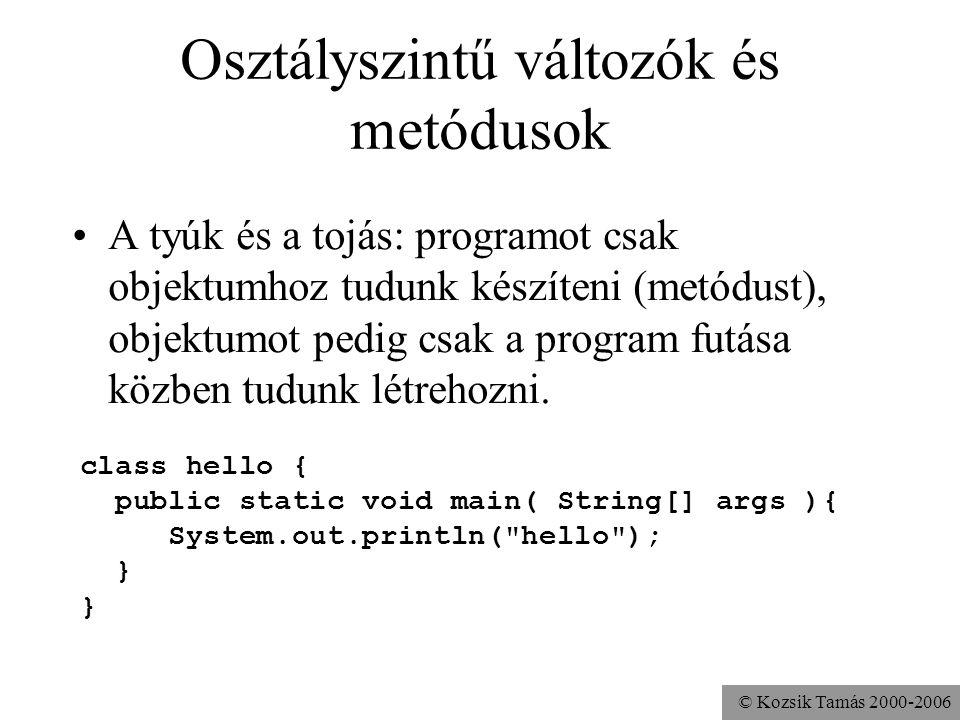 © Kozsik Tamás 2000-2006 Szemétgyűjtés Modern nyelvekben gyakori Biztonságosság –többszörös hivatkozás esetén: ha az egyik hivatkozáson keresztül megs
