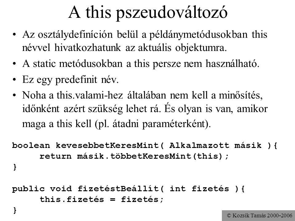 © Kozsik Tamás 2000-2006 Feladat A Kör osztályhoz írj illeszkedik() műveletet, mely eldönti, hogy a paraméterként megadott Pont objektum illeszkedik-e