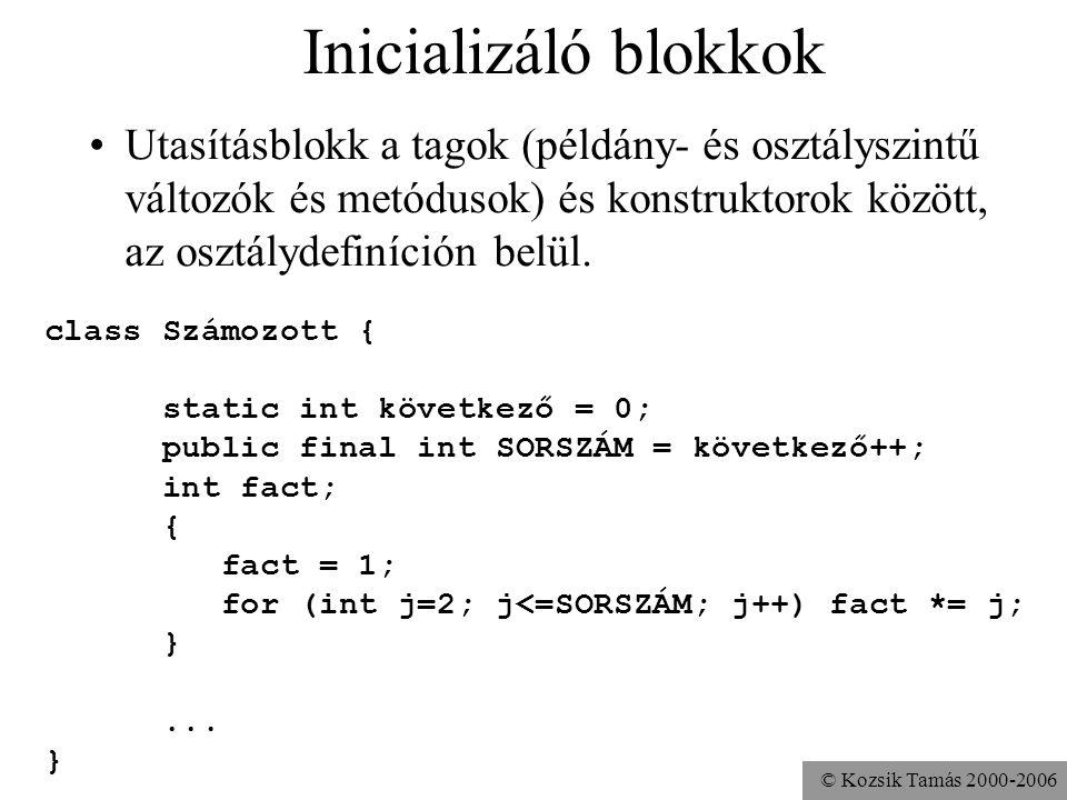 © Kozsik Tamás 2000-2006 Feladat A Pont és Kör osztályokhoz készíts konstruktorokat. A Pont osztályhoz csak egyet, aminek a koordinátákat lehet átadni