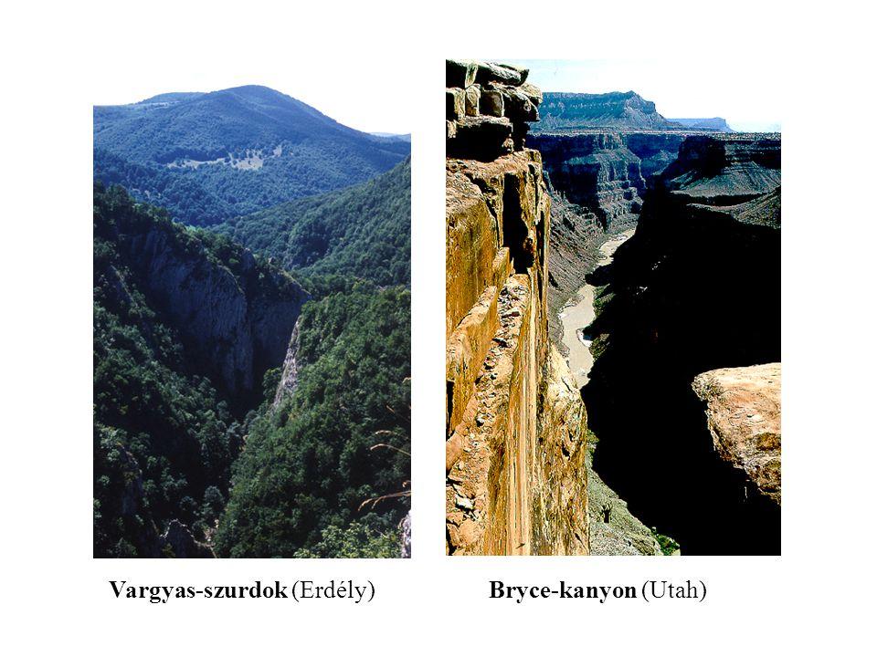 Bryce-kanyon (Utah)Vargyas-szurdok (Erdély)