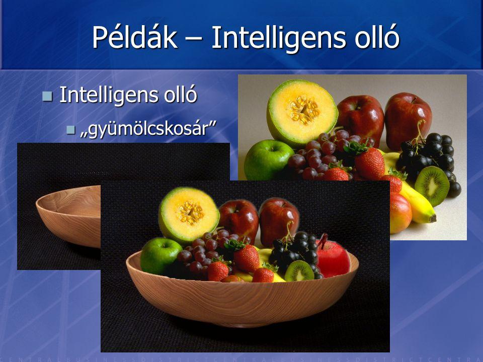 """Példák – Intelligens olló Intelligens olló Intelligens olló """"gyümölcskosár"""" """"gyümölcskosár"""""""