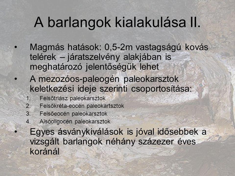 A barlangok kialakulása II.