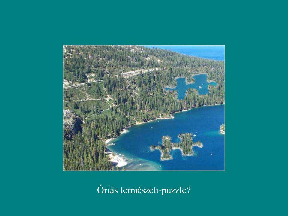 Óriás természeti-puzzle?