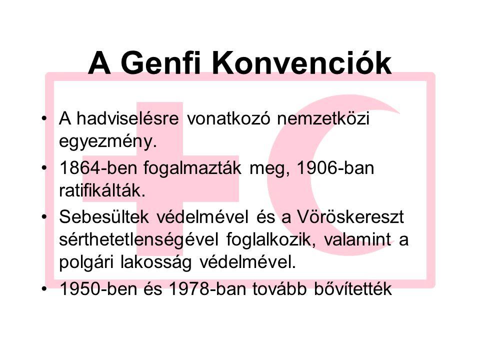 A Genfi Konvenciók A hadviselésre vonatkozó nemzetközi egyezmény. 1864-ben fogalmazták meg, 1906-ban ratifikálták. Sebesültek védelmével és a Vörösker