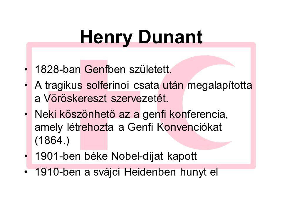 Henry Dunant 1828-ban Genfben született. A tragikus solferinoi csata után megalapította a Vöröskereszt szervezetét. Neki köszönhető az a genfi konfere