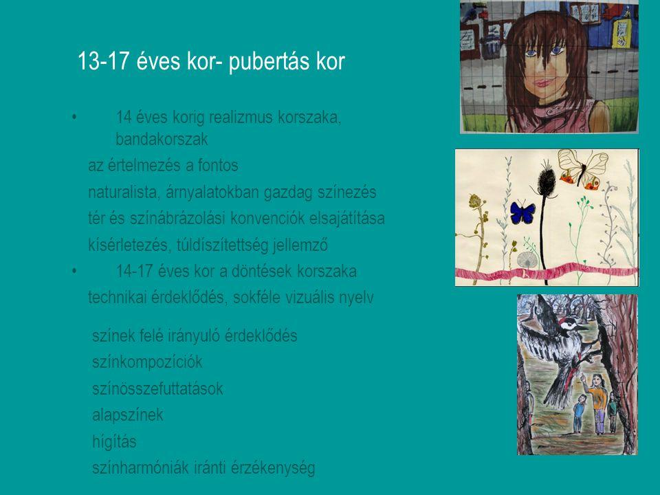 13-17 éves kor- pubertás kor 14 éves korig realizmus korszaka, bandakorszak az értelmezés a fontos naturalista, árnyalatokban gazdag színezés tér és s