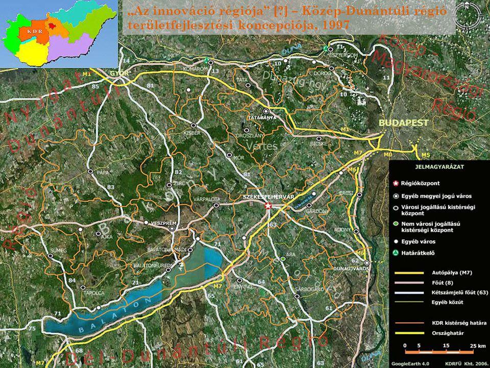 """2 """"Az innováció régiója"""" [?] – Közép-Dunántúli régió területfejlesztési koncepciója, 1997"""