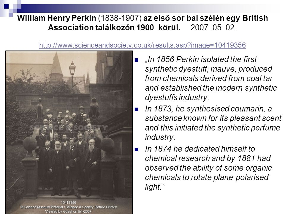 William Henry Perkin (1838-1907) az első sor bal szélén egy British Association találkozón 1900 körül.2007.