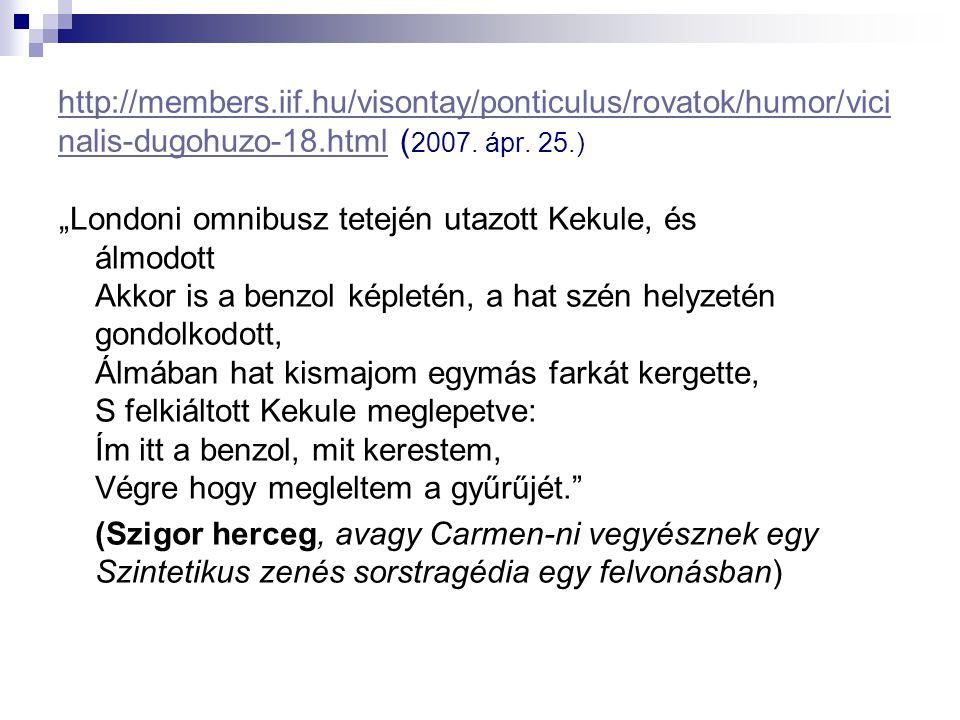 http://members.iif.hu/visontay/ponticulus/rovatok/humor/vici nalis-dugohuzo-18.htmlhttp://members.iif.hu/visontay/ponticulus/rovatok/humor/vici nalis-