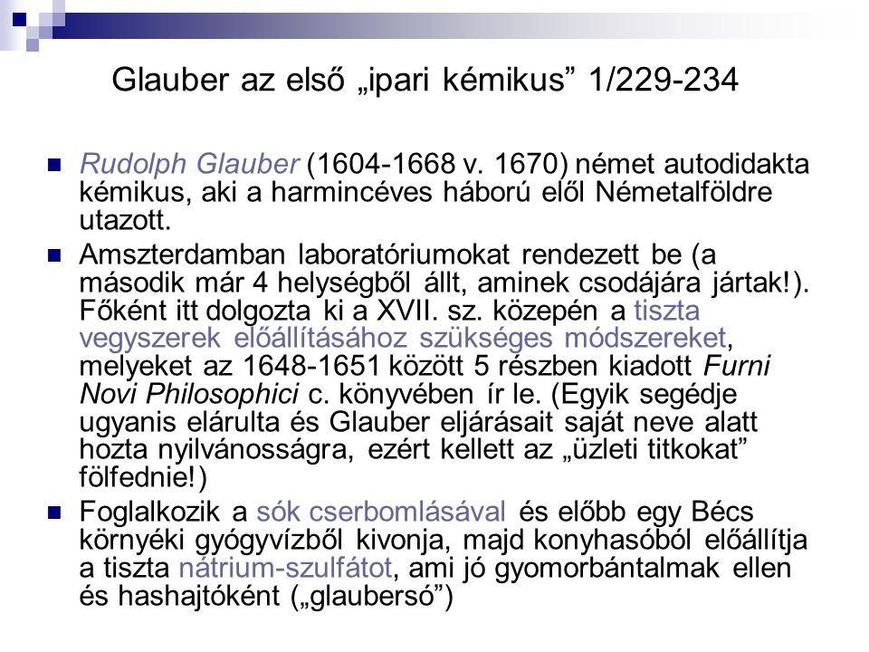"Glauber az első ""ipari kémikus 1/229-234 Rudolph Glauber (1604-1668 v."