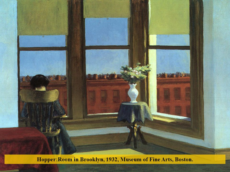 Hopper:Room in Brooklyn, 1932, Museum of Fine Arts, Boston.