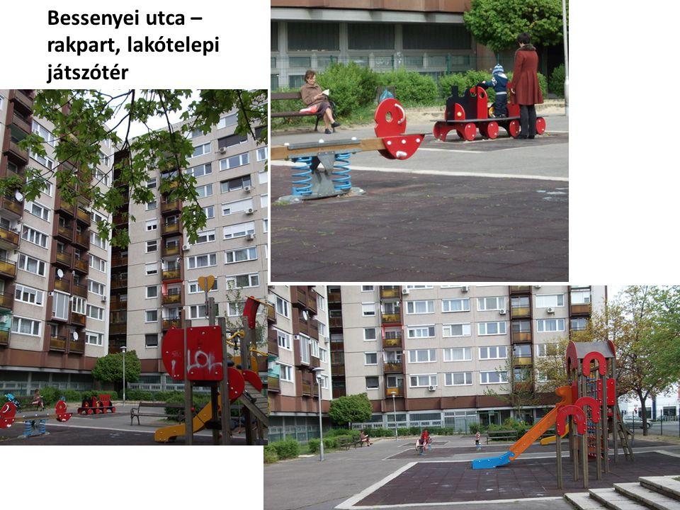 Bessenyei utca – rakpart, lakótelepi játszótér