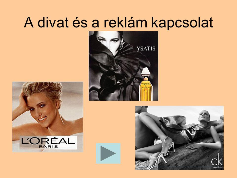 A divat és a reklám kapcsolat