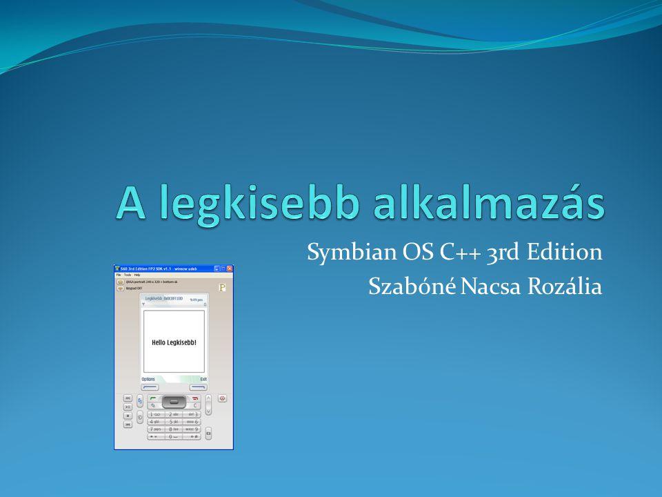 Symbian OS C++ 3rd Edition Szabóné Nacsa Rozália