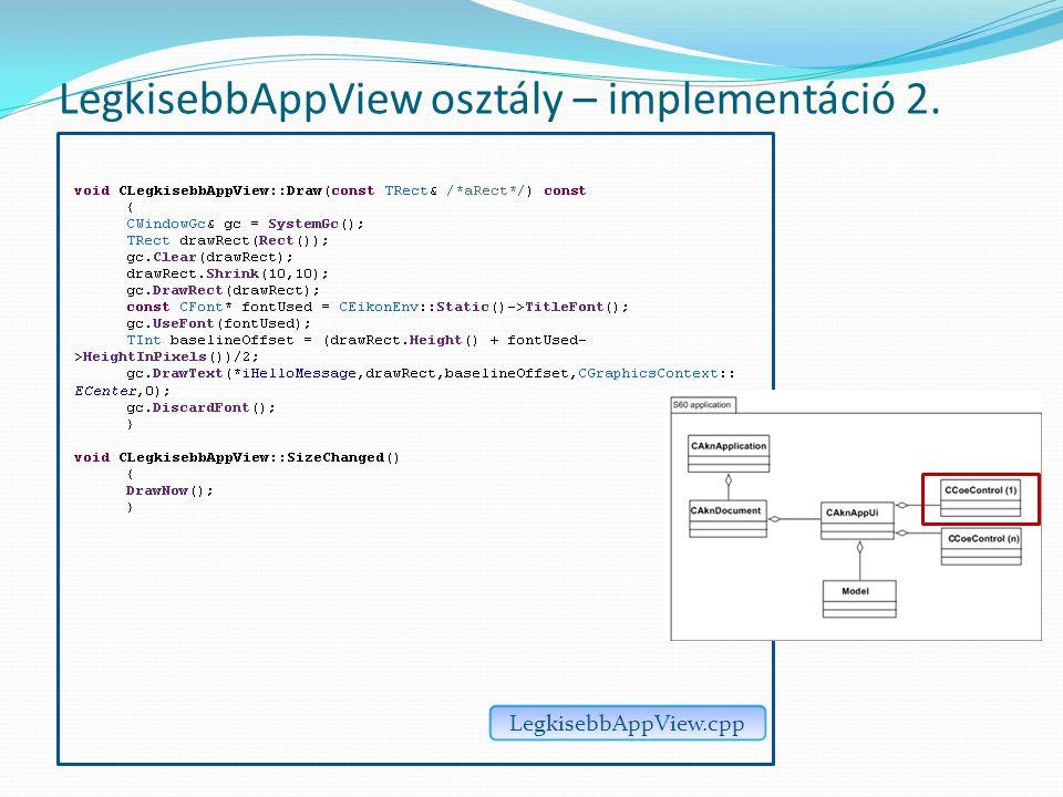 LegkisebbAppView osztály – implementáció 2. LegkisebbAppView.cpp