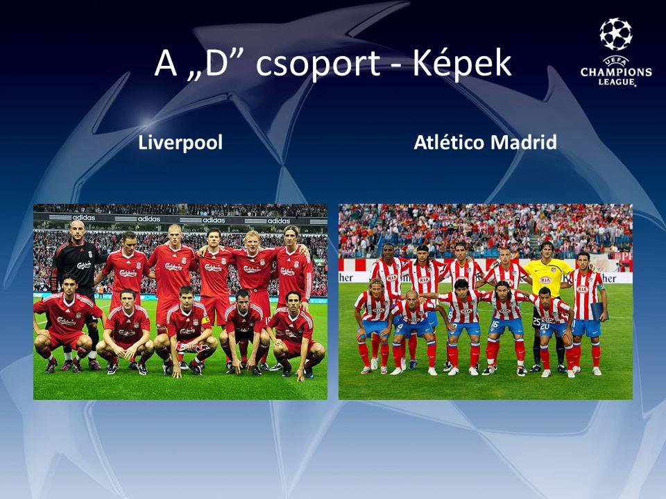"""A """"D csoport - Képek LiverpoolAtlético Madrid"""